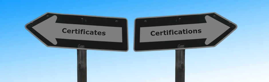"Two street signs pointing different directions with the words ""certificates"" and ""certifications"""